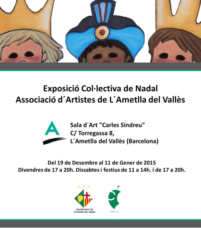 Exposició Col·lectiva Artistes Ametlla_Nadal 2014-2015